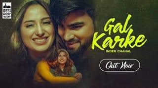 Gal Karke Lyrics   Inder Chahal   Rajat Nagpal