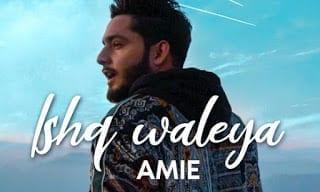 Ishq Waleya Lyrics | Amie | Sony Music India | Latest Album Song 2019