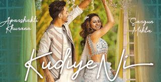 Kudiye Ni Lyrics - Aparshakti Khurana, Neeti Mohan