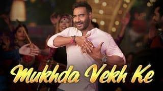 Mukhda Vekh Ke Lyrics   De De Pyaar De   Mika Singh   Dhvani Bhanushali