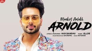 Arnold Lyrics - Mankirt Aulakh - Nav Sandhu - Ellde