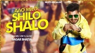 Aao Milo Shilo Shalo Lyrics - Sagar Bhatia