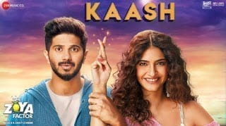 Kaash Lyrics - The Zoya Factor - Arijit Singh, Alyssa Mendonsa