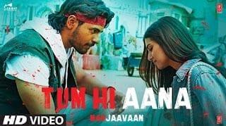 Tum Hi Aana Lyrics - Marjaavaan - Jubin Nautiyal