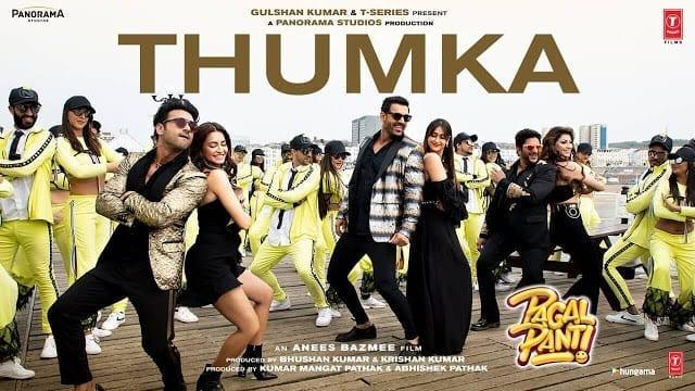 Thumka Lyrics - Pagalpanti - Anil, John, Ileana, Arshad, Urvashi, Pulkit, Kriti