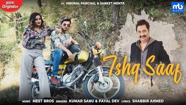 Ishq Saaf Lyrics - Kumar Sanu and Payal Dev