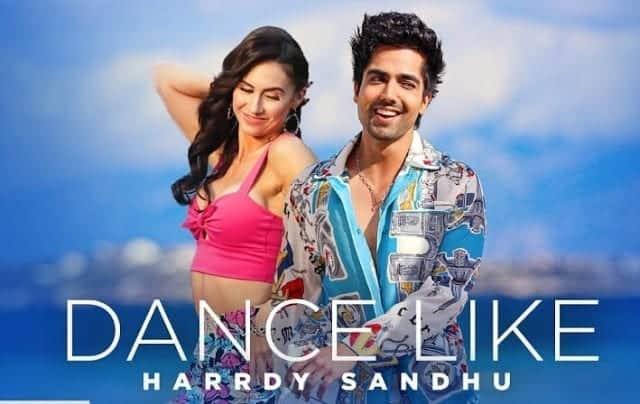 Dance Like Lyrics - Hardy Sandhu - B Praak