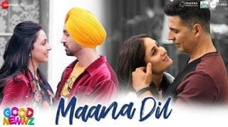 Maana Dil Lyrics - Good Newwz - B Praak