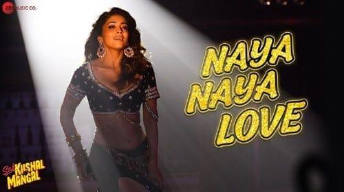 Naya Naya Love Lyrics - Sab Kushal Mangal