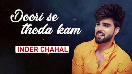 Doori Se Thoda Kam Lyrics - Inder Chahal