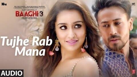 Tujhe Rab Mana Lyrics – Baaghi 3 - Rochak Kohli, Shaan