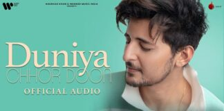 Duniya Chhor Doon Lyrics - Darshan Raval